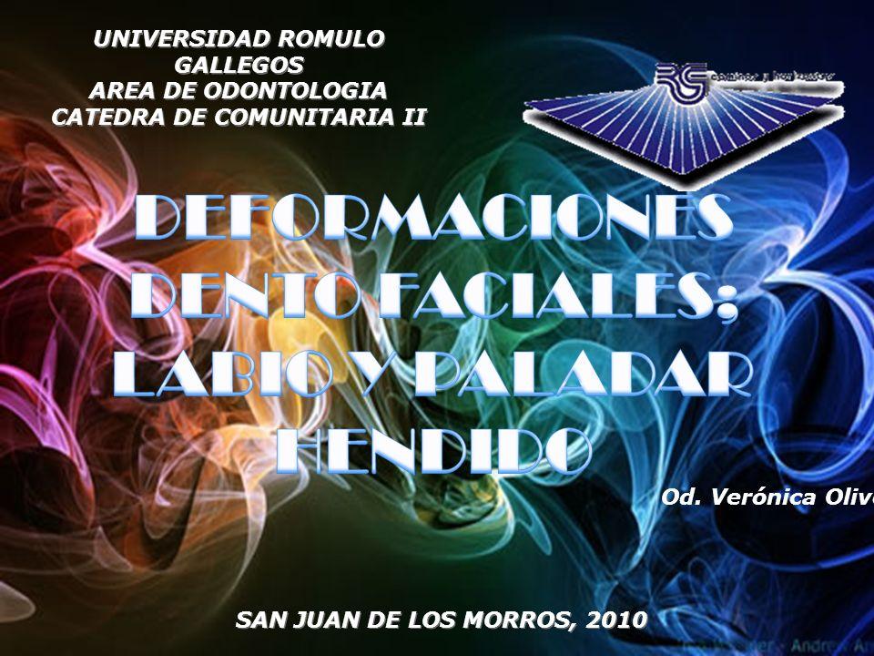 UNIVERSIDAD ROMULO GALLEGOS AREA DE ODONTOLOGIA CATEDRA DE COMUNITARIA II Od. Verónica Olivo SAN JUAN DE LOS MORROS, 2010