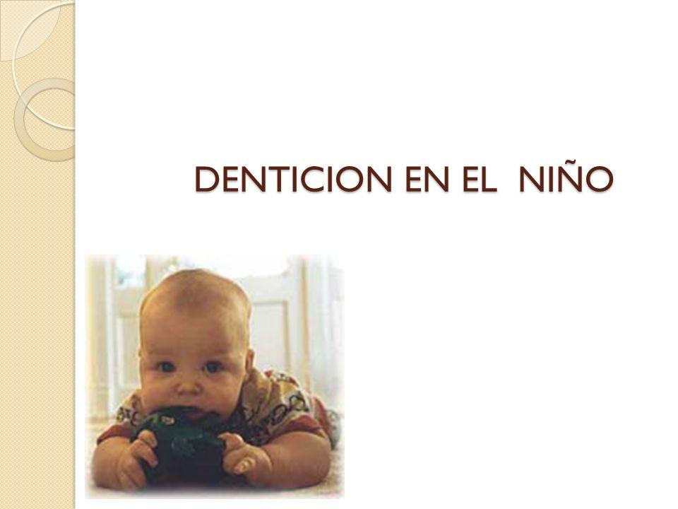 DENTICION EN EL NIÑO