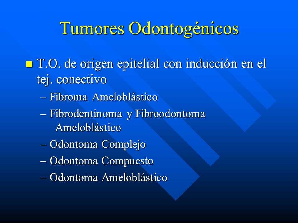 Tumores Odontogénicos T.O. de origen epitelial con inducción en el tej. conectivo T.O. de origen epitelial con inducción en el tej. conectivo –Fibroma