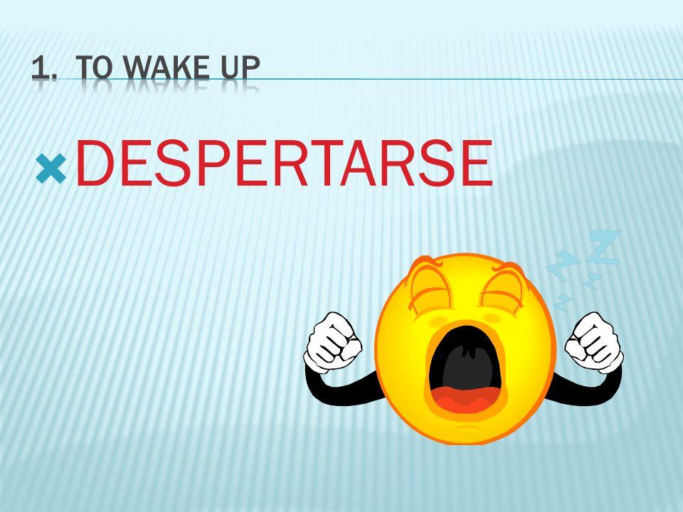Se despierta temprano. Remember the stem change!!!