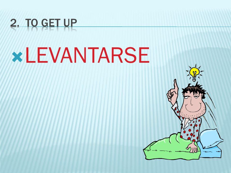 LEVANTARSE