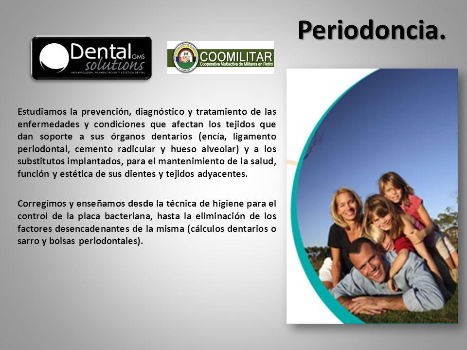 Estudiamos la prevención, diagnóstico y tratamiento de las enfermedades y condiciones que afectan los tejidos que dan soporte a sus órganos dentarios