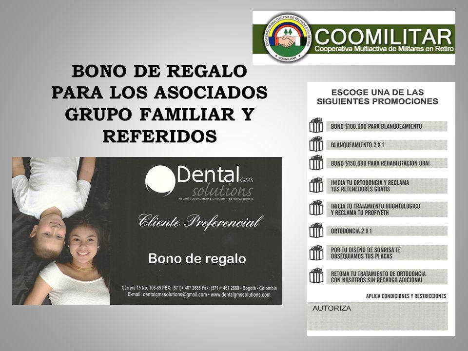 BONO DE REGALO PARA LOS ASOCIADOS GRUPO FAMILIAR Y REFERIDOS