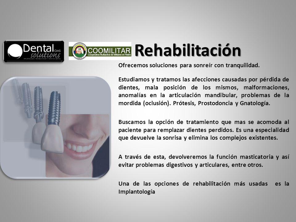 Ofrecemos soluciones para sonreír con tranquilidad. Estudiamos y tratamos las afecciones causadas por pérdida de dientes, mala posición de los mismos,