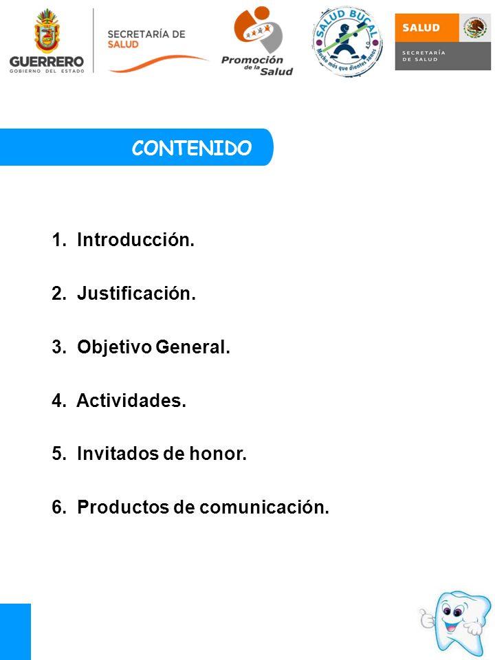 1.Introducción. 2. Justificación. 3. Objetivo General.