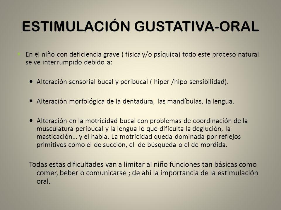 ESTIMULACIÓN ORAL OBJETIVOS D esensibilizar la región perioral y la boca ( ritual de inicio).