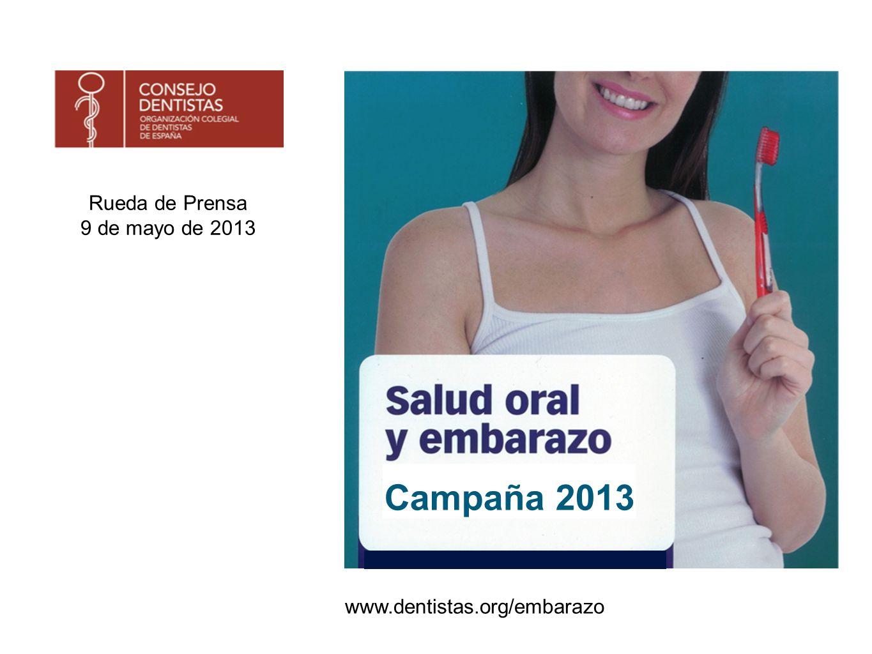1 al 30 de junio Fecha de la Campaña : Del 1 al 30 de junio Campaña : Salud Oral y Embarazo, Comparte con tu bebé una sonrisa sana