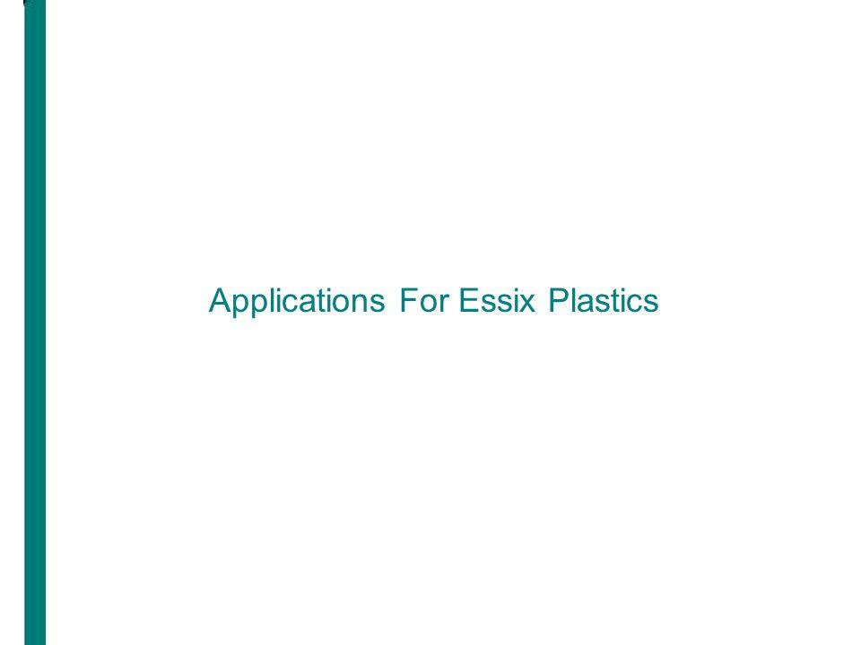 Applications For Essix Plastics