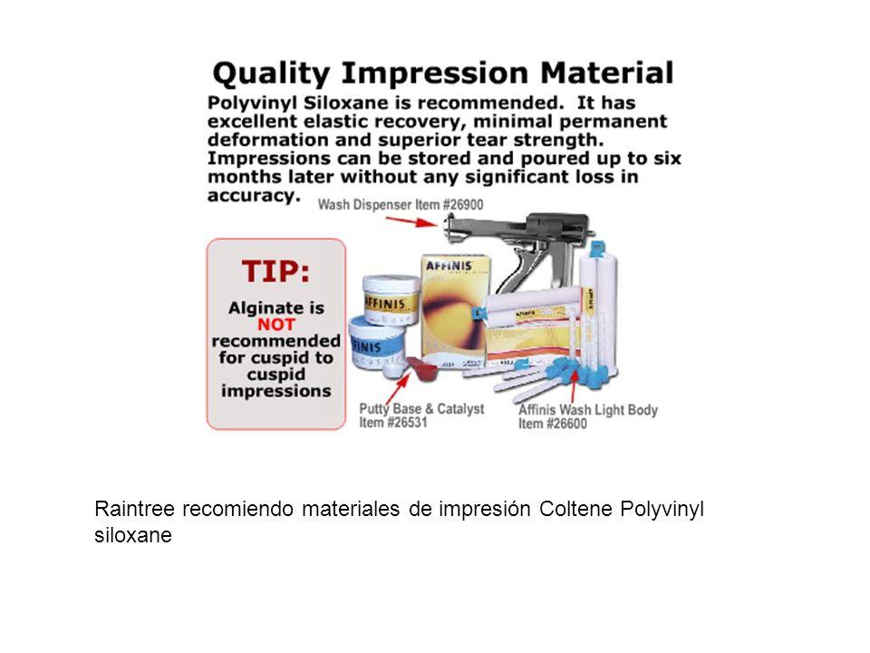 Raintree recomiendo materiales de impresión Coltene Polyvinyl siloxane