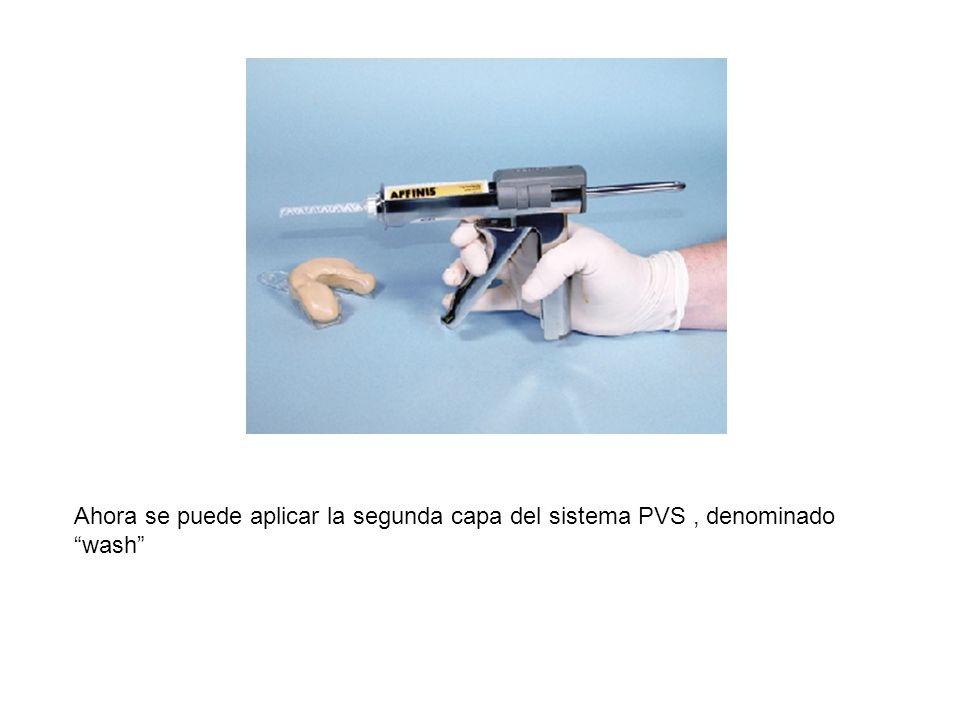 Ahora se puede aplicar la segunda capa del sistema PVS, denominado wash