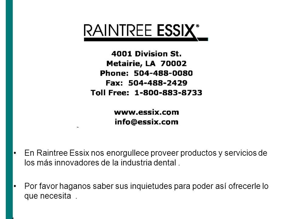 En Raintree Essix nos enorgullece proveer productos y servicios de los más innovadores de la industria dental. Por favor haganos saber sus inquietudes