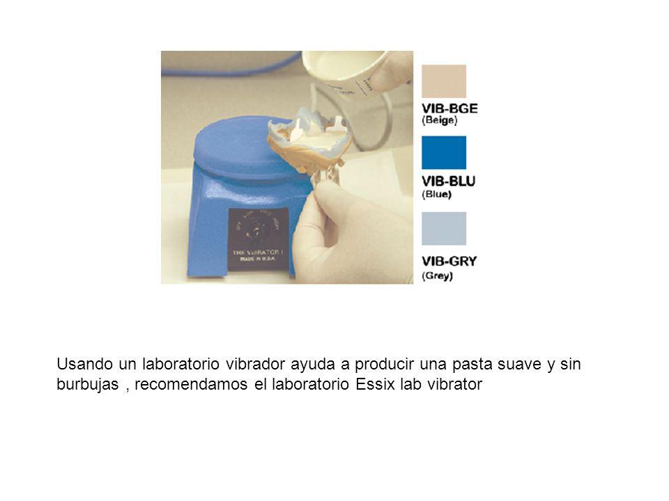 Usando un laboratorio vibrador ayuda a producir una pasta suave y sin burbujas, recomendamos el laboratorio Essix lab vibrator