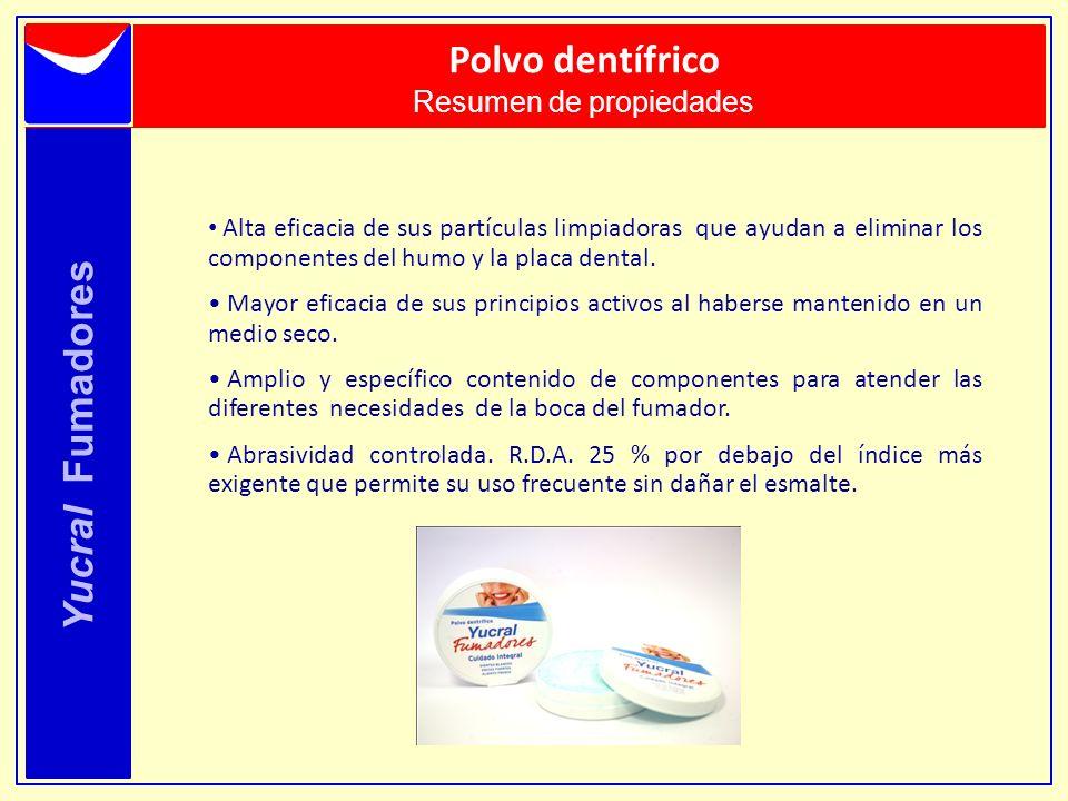 Yucral Fumadores Polvo dentífrico Resumen de propiedades Alta eficacia de sus partículas limpiadoras que ayudan a eliminar los componentes del humo y