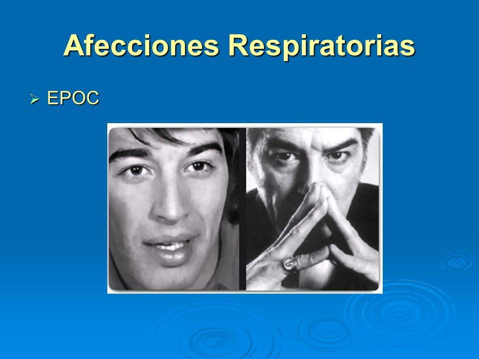 Afecciones Respiratorias EPOC EPOC