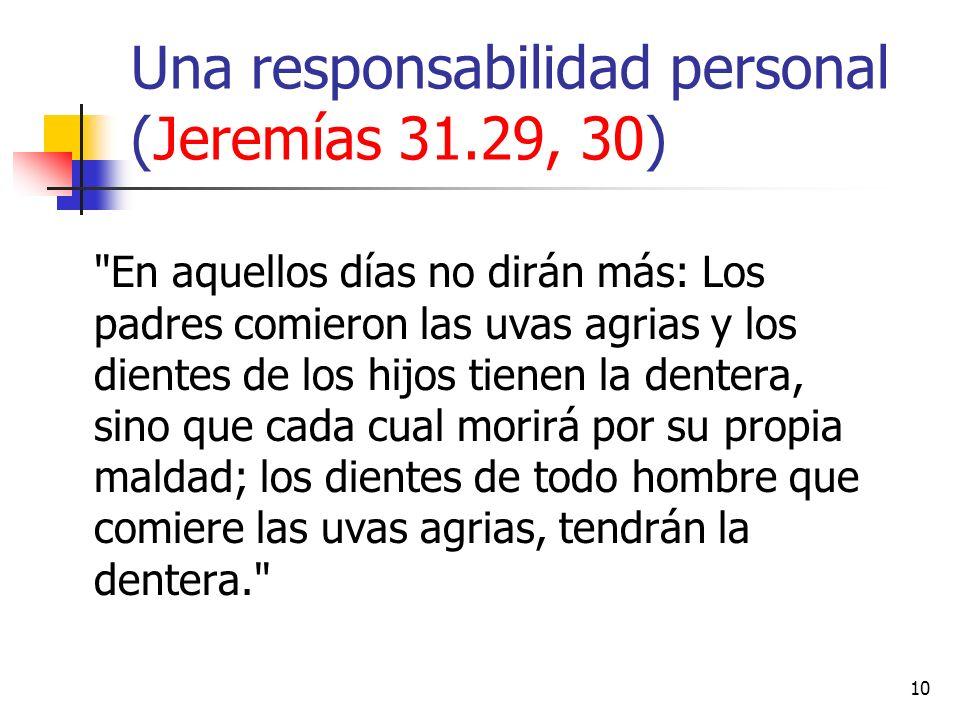 Una responsabilidad personal (Jeremías 31.29, 30) 10