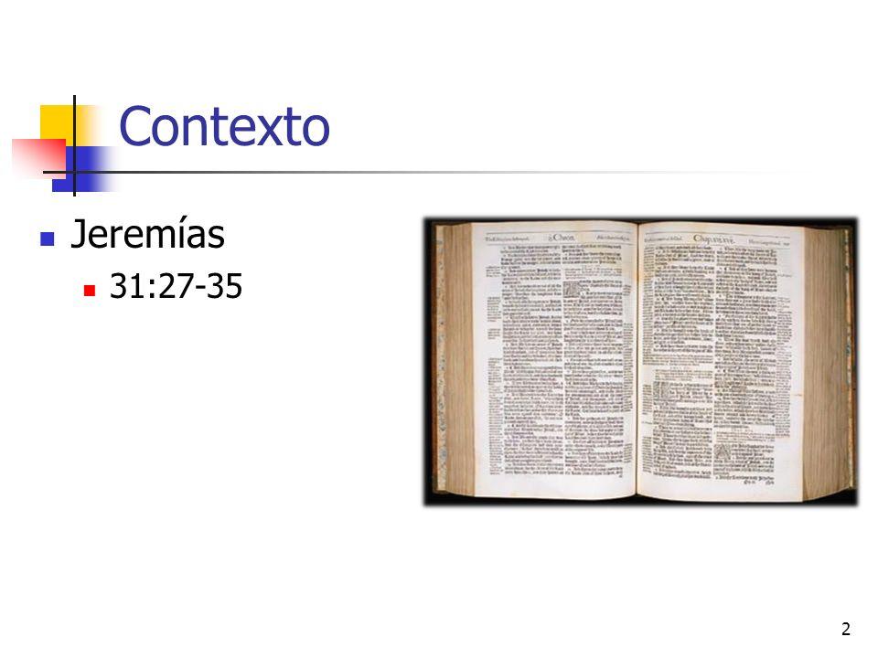 2 Contexto Jeremías 31:27-35