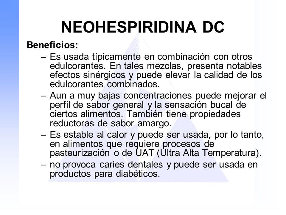 NEOHESPIRIDINA DC Beneficios: –Es usada típicamente en combinación con otros edulcorantes. En tales mezclas, presenta notables efectos sinérgicos y pu