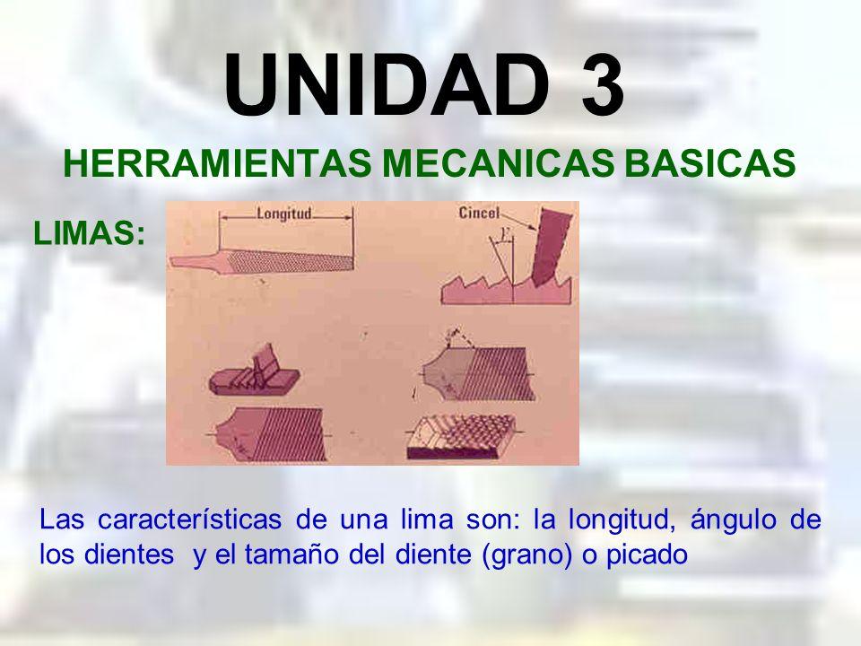 UNIDAD 3 HERRAMIENTAS MECANICAS BASICAS LIMAS: La lima está compuesta por el mango M, la espiga E el cuerpo C y la punta P. Su longitud se mide desde