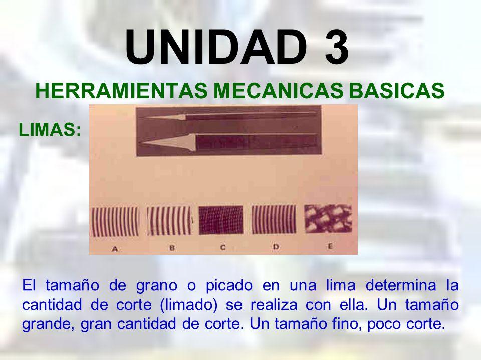 UNIDAD 3 HERRAMIENTAS MECANICAS BASICAS LIMAS: Los ángulos de los dientes de una lima corresponden a los mismos ángulos básicos de toda herramienta de