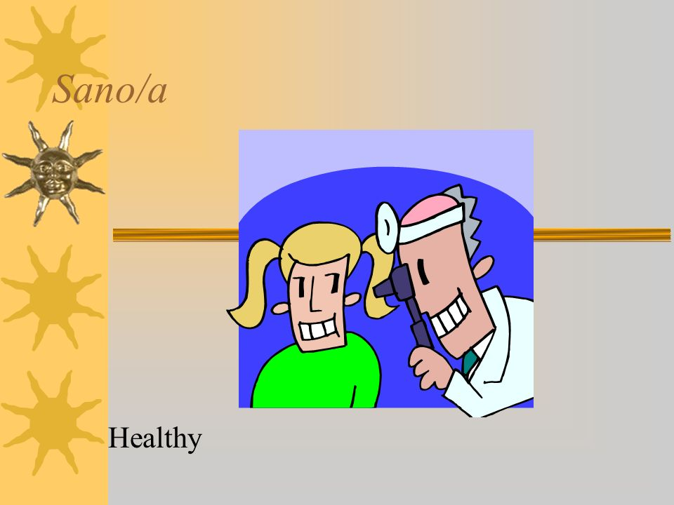 Sano/a Healthy
