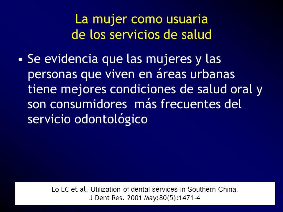 La mujer como usuaria de los servicios de salud Se evidencia que las mujeres y las personas que viven en áreas urbanas tiene mejores condiciones de sa