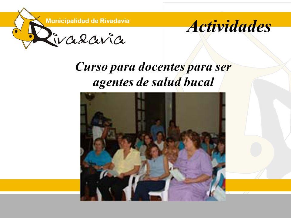 Municipalidad de Rivadavia Curso para docentes para ser agentes de salud bucal Actividades
