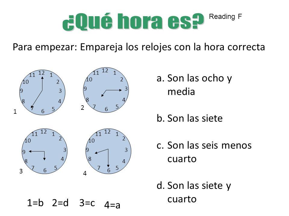 Para empezar: Empareja los relojes con la hora correcta 12 6 39 1 2 4 5 7 8 10 11 12 1 2 3 4 5 6 7 8 9 10 11 12 6 39 1 2 4 57 8 10 11 12 3 6 9 1 2 4 5