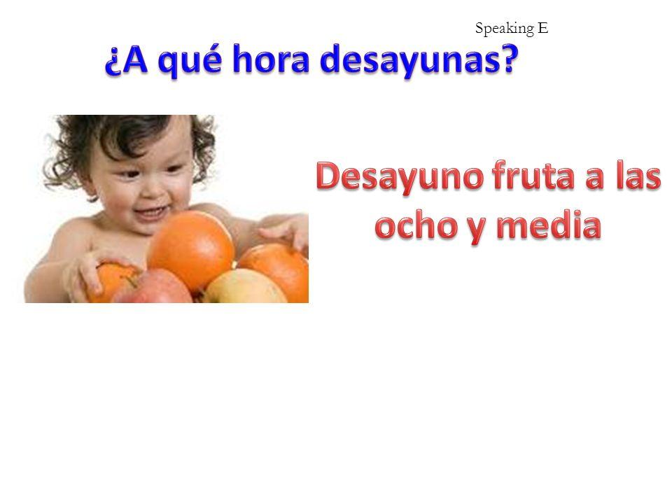 Speaking to improve Me levantoSpeaking F Me levanto a las..