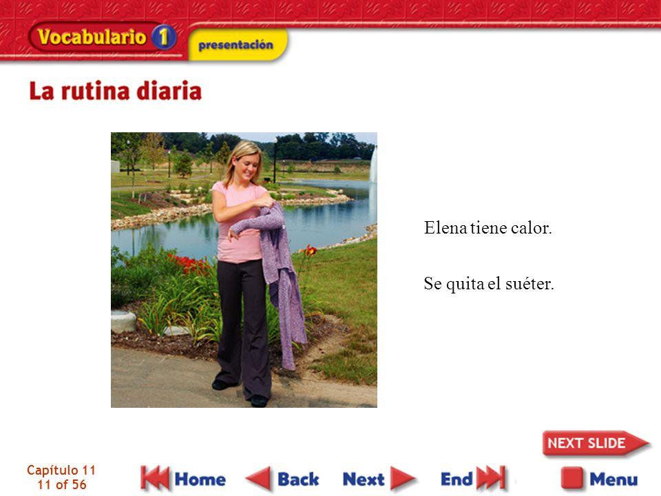 Capítulo 11 11 of 56 Elena tiene calor. Se quita el suéter.