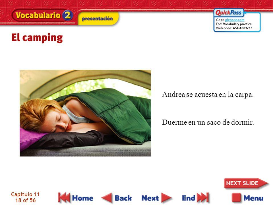 Capítulo 11 18 of 56 Andrea se acuesta en la carpa. Duerme en un saco de dormir.