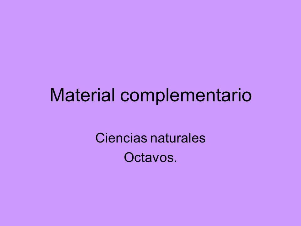 Material complementario Ciencias naturales Octavos.