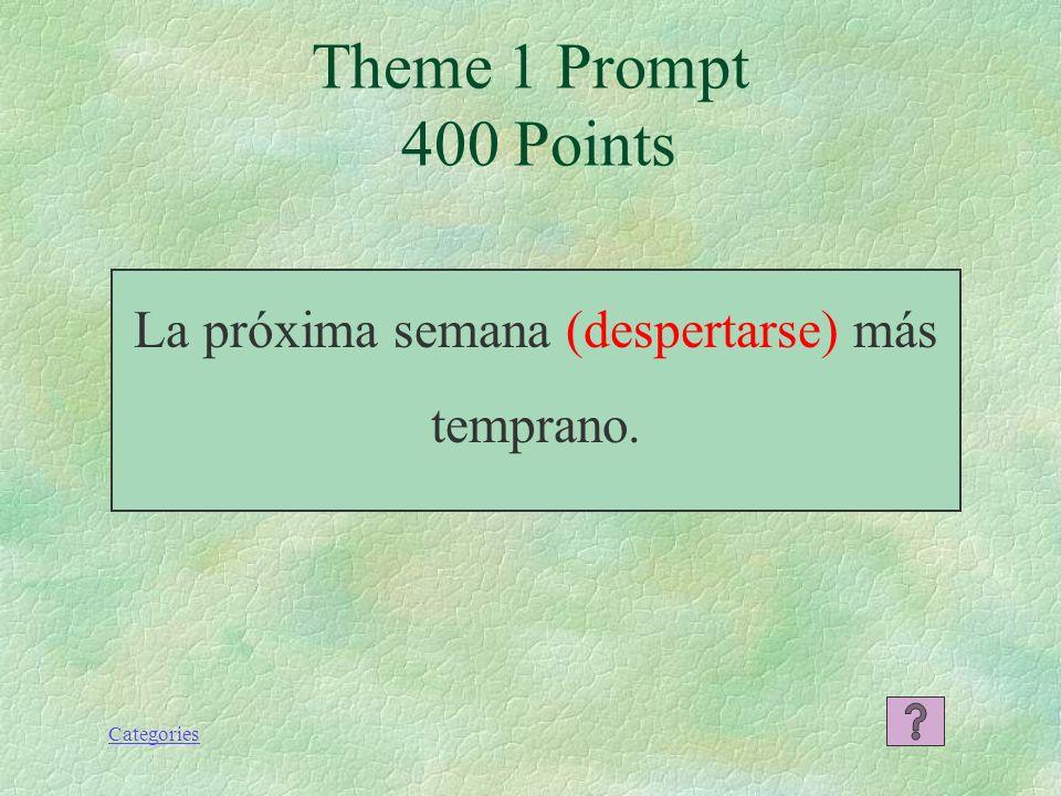 Categories Theme 1 Response 300 Points Juan me dijo que vendría esta tarde