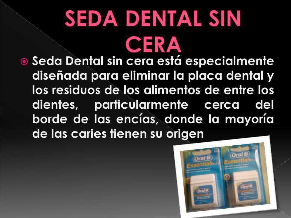 Seda Dental sin cera está especialmente diseñada para eliminar la placa dental y los residuos de los alimentos de entre los dientes, particularmente c