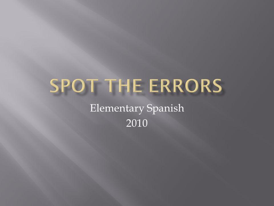 Elementary Spanish 2010