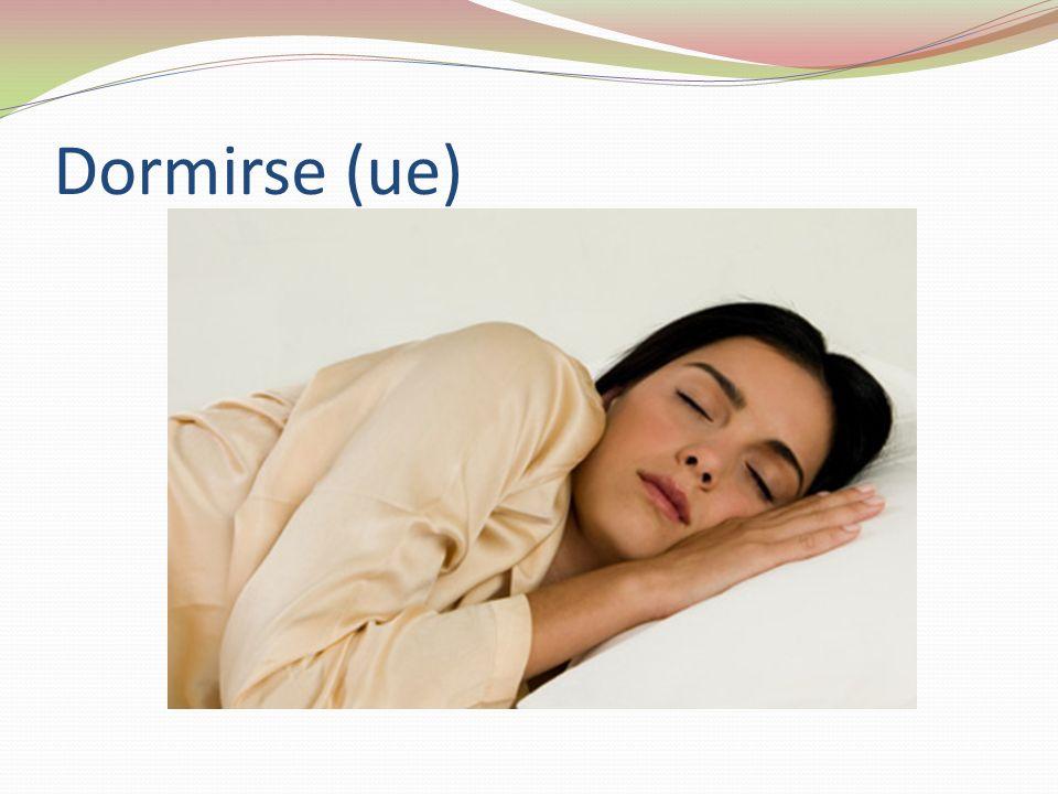Dormirse (ue)