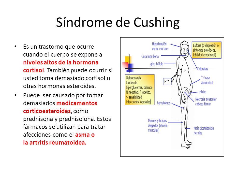 Síndrome de Cushing Es un trastorno que ocurre cuando el cuerpo se expone a niveles altos de la hormona cortisol. También puede ocurrir si usted toma