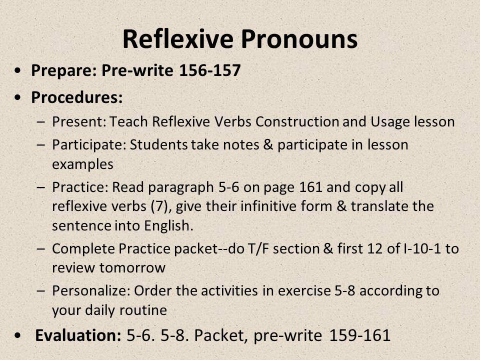 reflexive pronoun conjugations 1.Por la mañana yo _____ _________ a las cinco y media.