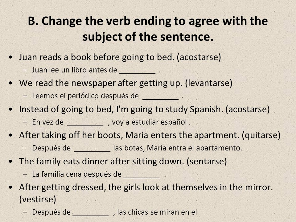 B.Change the verb ending to agree with the subject of the sentence.