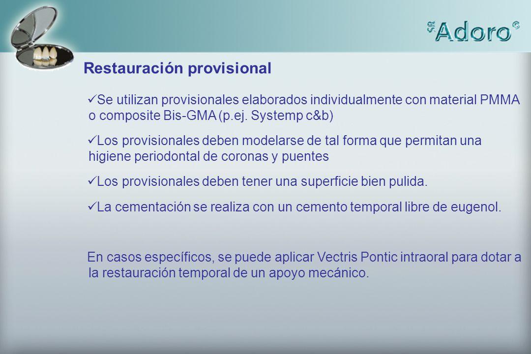 Restauración provisional Se utilizan provisionales elaborados individualmente con material PMMA o composite Bis-GMA (p.ej. Systemp c&b) Los provisiona