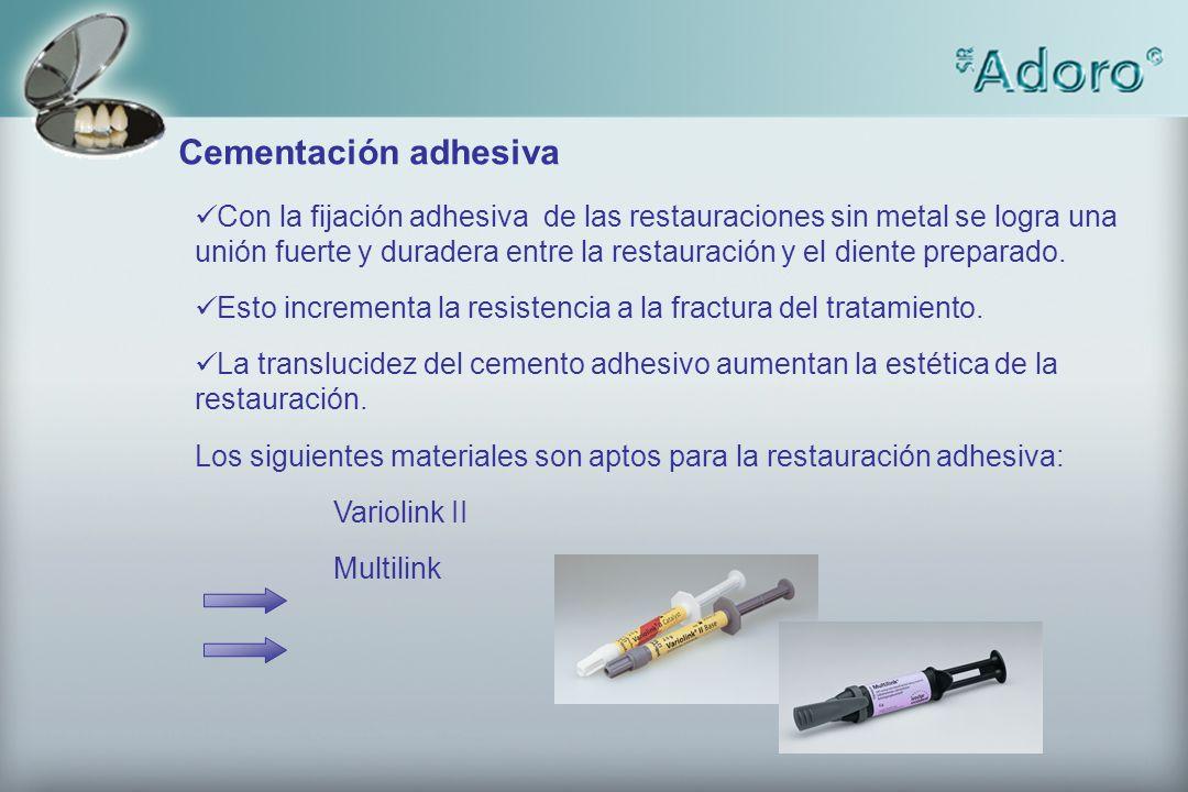 Con la fijación adhesiva de las restauraciones sin metal se logra una unión fuerte y duradera entre la restauración y el diente preparado. Esto increm
