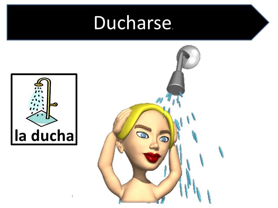 Ducharse. la ducha