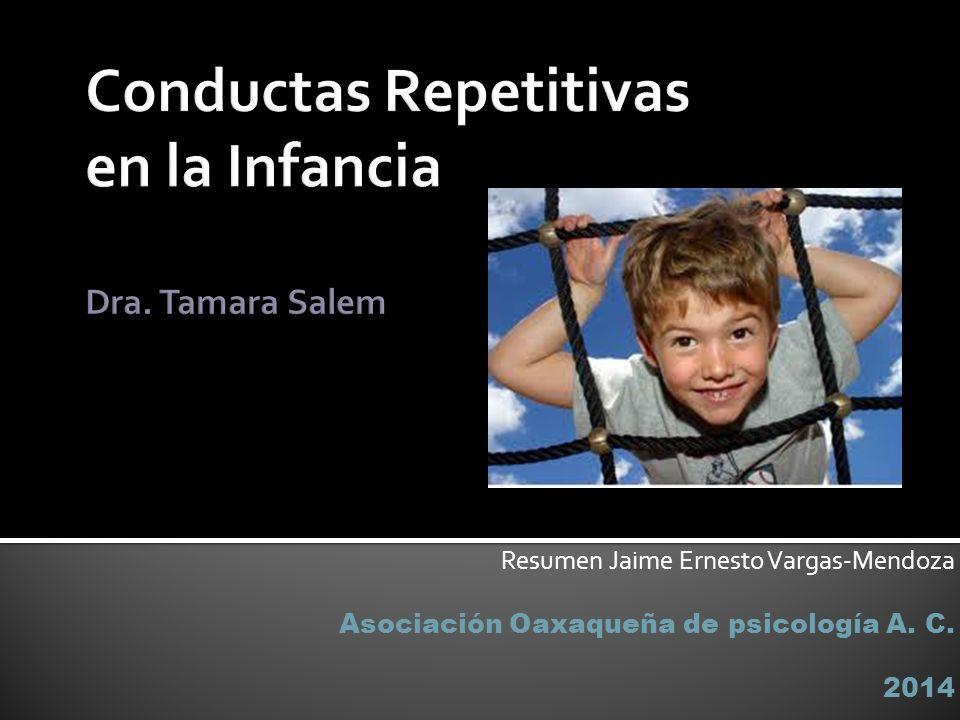 Las conductas repetitivas son definidas como acciones rítmicas sin un propósito específico y son comunes en los niños.