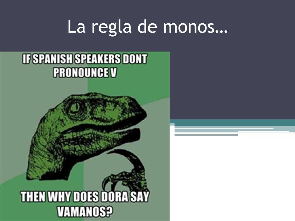 La regla de monos…