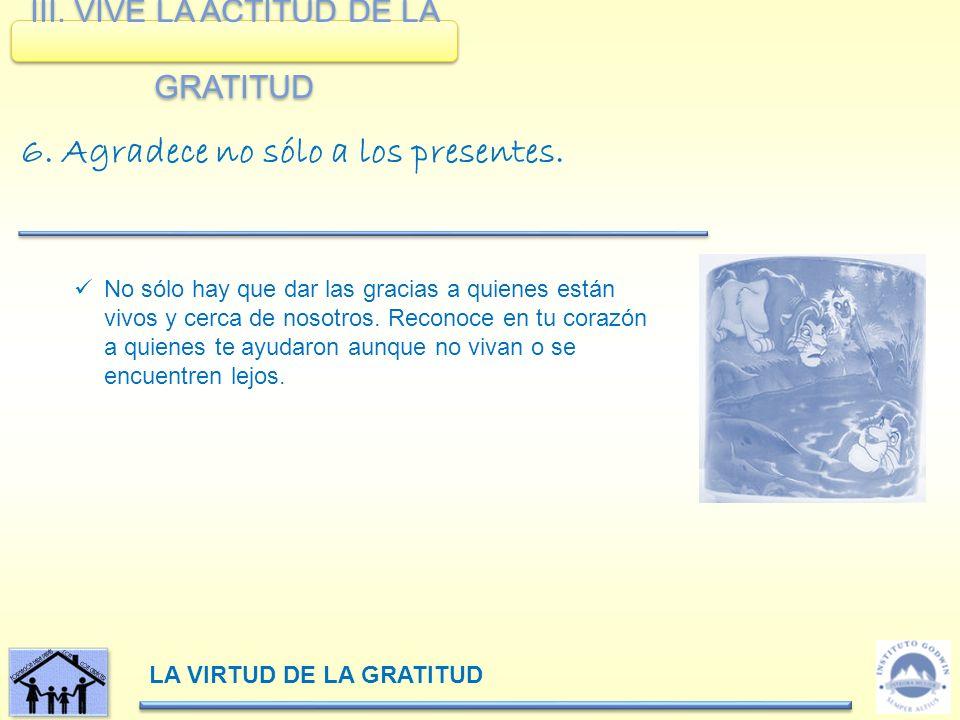 LA VIRTUD DE LA GRATITUD III.
