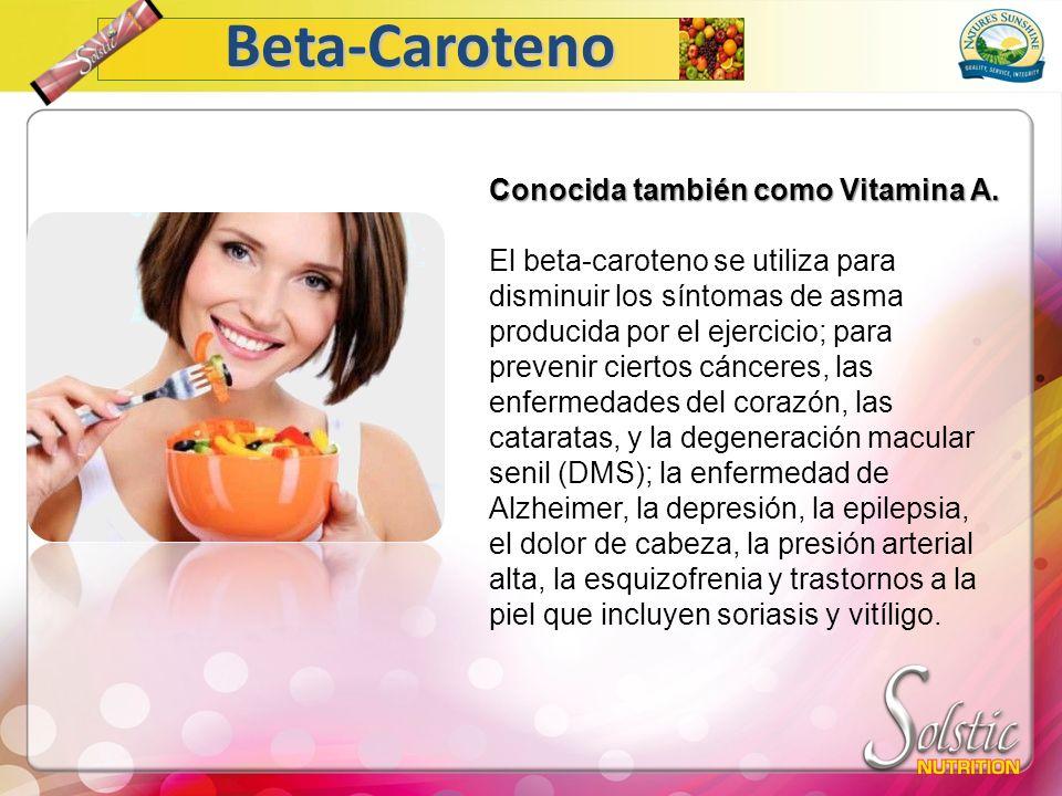Conocida también como Vitamina A. El beta-caroteno se utiliza para disminuir los síntomas de asma producida por el ejercicio; para prevenir ciertos cá