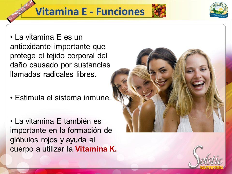 La vitamina E es un antioxidante importante que protege el tejido corporal del daño causado por sustancias llamadas radicales libres. Estimula el sist