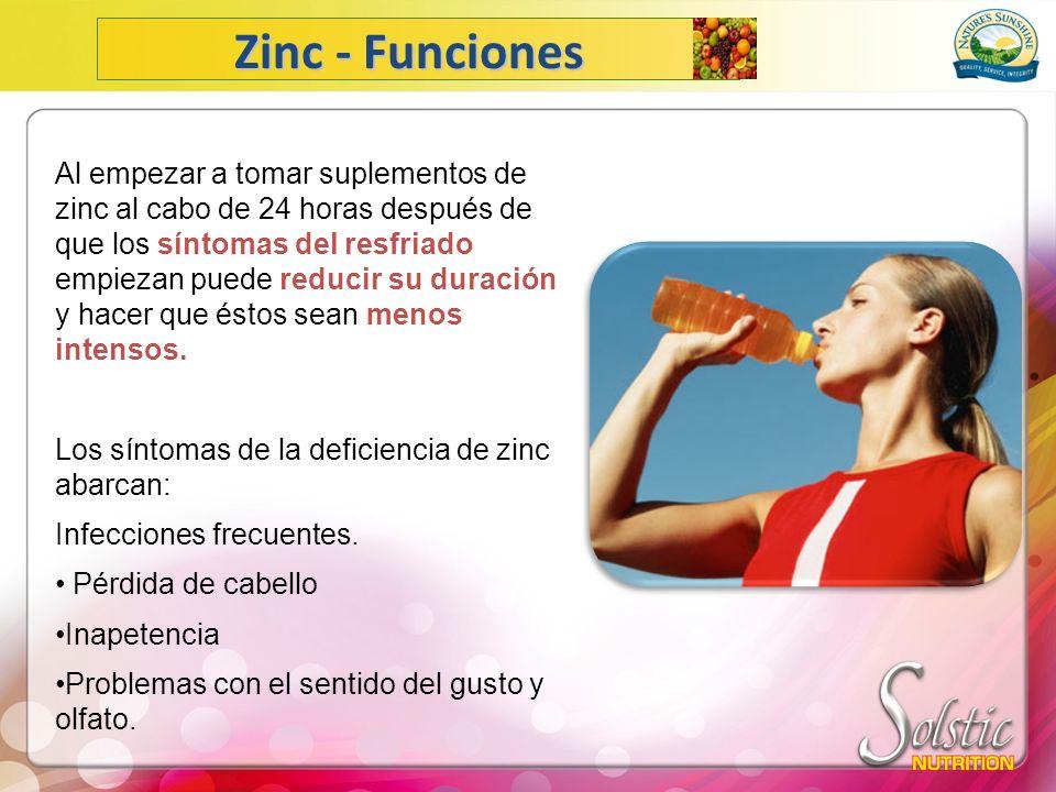 Al empezar a tomar suplementos de zinc al cabo de 24 horas después de que los síntomas del resfriado empiezan puede reducir su duración y hacer que és