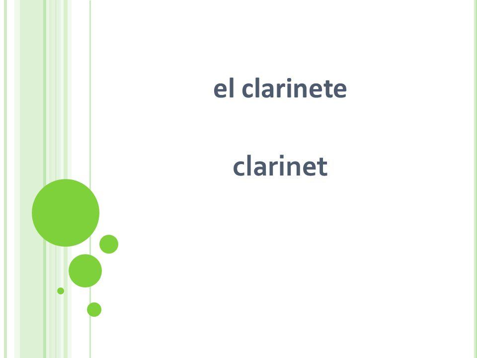 el clarinete clarinet