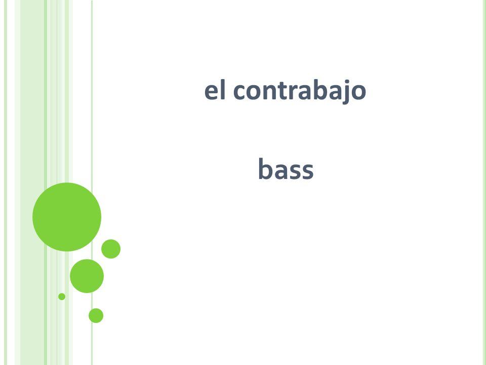 el contrabajo bass
