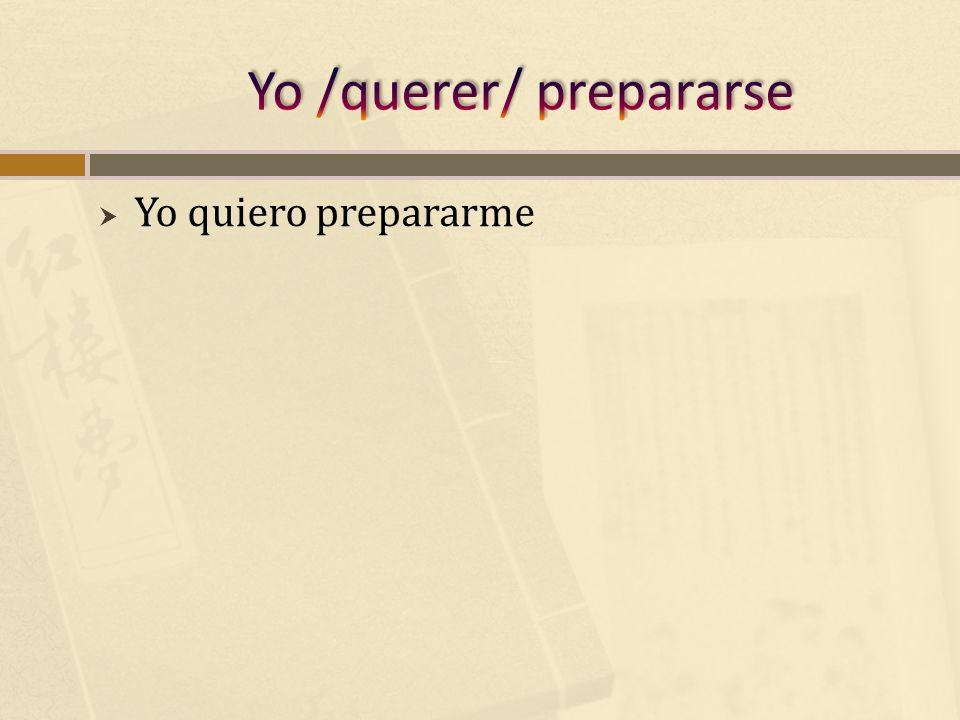 Yo quiero prepararme